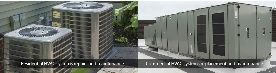 Residential and commercial HVAC systems maintenance and repair service